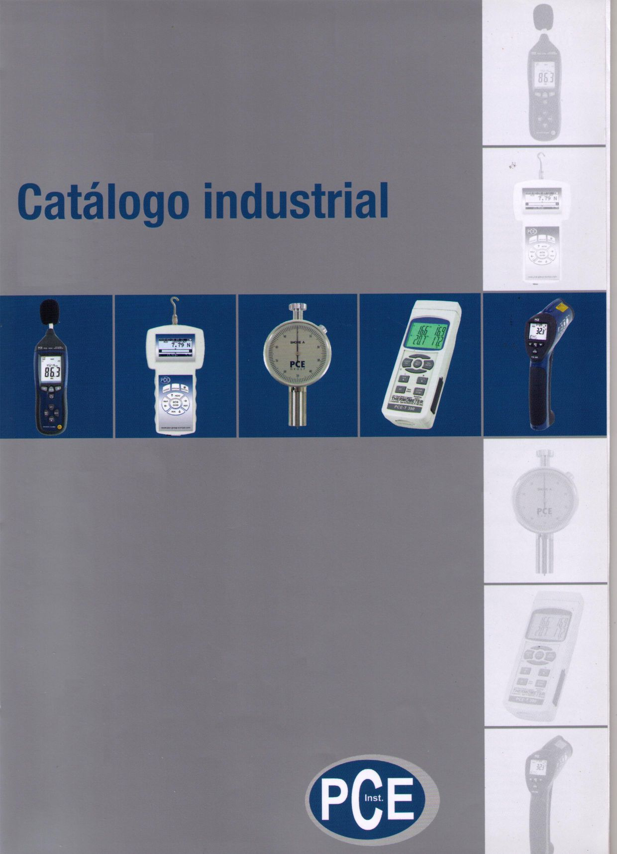 Solicite nuestro cat�logo industrial actual.